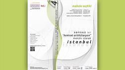 """IAPS - Culture & Space Network: """"Sonsuz Bir 'Kentsel Artikülasyon' Mekanı Olarak İstanbul"""" Makale Seçkisi"""