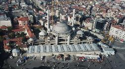 Taksim Camisi'nin Yüzde 90'ı Tamamlandı
