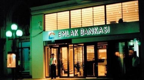 Emlak Bankası Kısa Zaman İçinde Açılacak