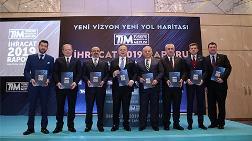 TİM İhracat 2019 Raporu'nu Açıkladı