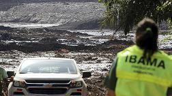 Brezilya'daki Baraj Felaketi Göz Göre Göre Gelmiş