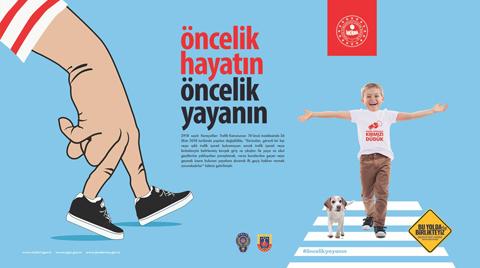 """Tüm Türkiye'de """"Öncelik Hayatın, Öncelik Yayanın"""""""