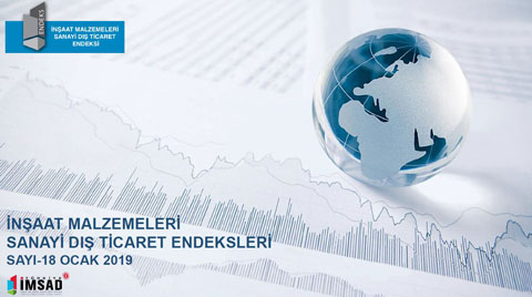 Türkiye İMSAD Dış Ticaret Endeksi Ocak 2019 Sonuçları Açıklandı