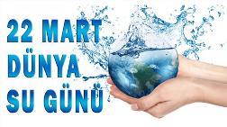 Kentsel Dönüşüm - TÜRKİYE İMSAD'tan 'Dünya Su Günü' Açıklaması