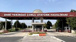 """Çorlu Havalimanı'nın Yeni Adı """"Çorlu Atatürk Havalimanı"""" Oldu"""