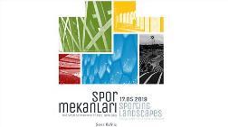 """""""Spor Mekânları: Bir Spor Seyyahının Görsel Günlüğü"""" Fotoğraf Sergisi"""
