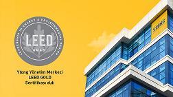 Ytong Yönetim Merkezi, LEED GOLD Sertifikası Aldı