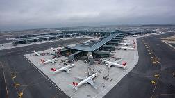 Bakanlık'tan İstanbul Havalimanı Açıklaması