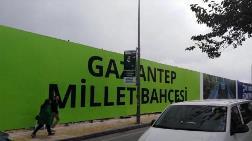 Gaziantep'te Millet Bahçesi Projesine İtiraz Var