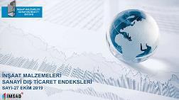 Kentsel Dönüşüm - İMSAD Dış Ticaret Endeksi Ekim Sonuçları Açıklandı