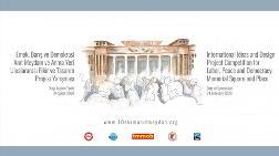Emek, Barış ve Demokrasi Anıt Meydanı ve Anma Yeri Uluslararası Fikir ve Tasarım Projesi Yarışması