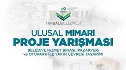 Torbalı Belediyesi Belediye Hizmet Binası, Pazaryeri ve Otopark ile Yakın Çevresi Ulusal Mimari Proje Yarışması