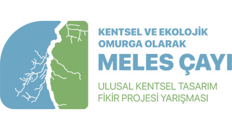 Kentsel ve Ekolojik Omurga Olarak Meles Çayı Ulusal Kentsel Tasarım Fikir Projesi Yarışması