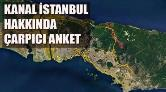 Kanal İstanbul'a Halkın Yüzde 53,7'si Karşı