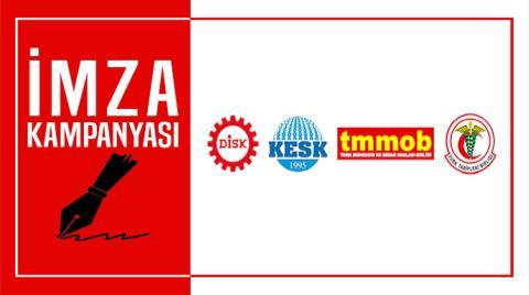 DİSK, KESK, TMMOB VE TTB'nin Acil Önlem Metni İmzaya Açıldı
