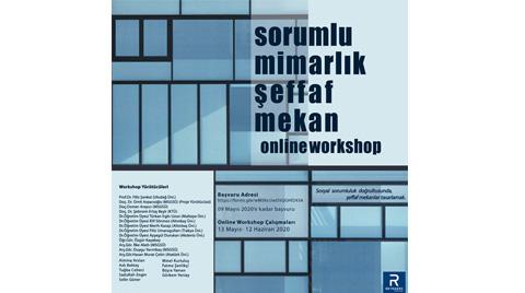 "Reynaers Online Workshop:  ""Sorumlu Mimarlık, Şeffaf Mekân"""