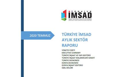 Türkiye İMSAD Temmuz 2020 Sektör Raporu Açıklandı