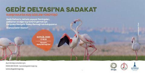 İzmir'de Gediz Deltası'na 'Sadakat Yürüyüşü' Düzenleniyor