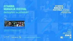 İstanbul Mimarlık Festivali'nin Detayları Açıklandı