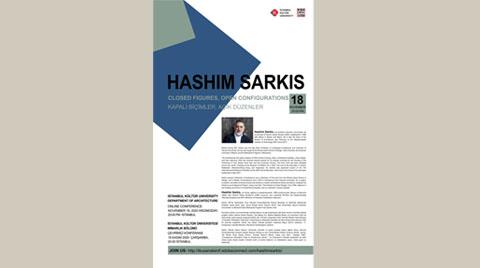 Hashim Sarkis: Kapalı Biçimler, Açık Düzenler