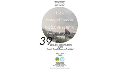 Beyazıt Seminerleri 39: Ekoloji Temelli Tasarım Pratikleri