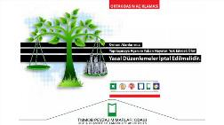 Orman Alanlarımızı Yapılaşmaya Açan Düzenlemeler İptal Edilmelidir
