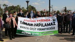 Mersin Limanı'nın Genişletilmesi Protesto Edildi