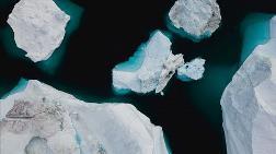 Buzullar Her Zamankinden Daha Hızlı Eriyor