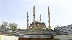 Selimiye Camisi Çevre Düzenlemesine Başlanıyor