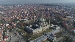 Selimiye Camii'nin Meydan Düzenlemesi Başlıyor