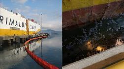 İzmit Körfezi'ni Kirleten Gemiye 3,4 Milyon Lira Ceza